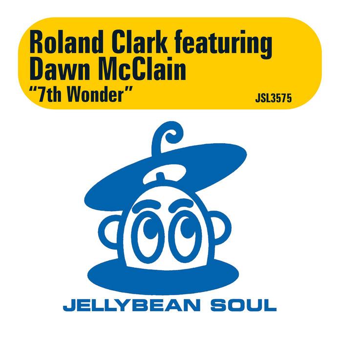 CLARK, Roland feat DAWN McCLAIN - 7th Wonder