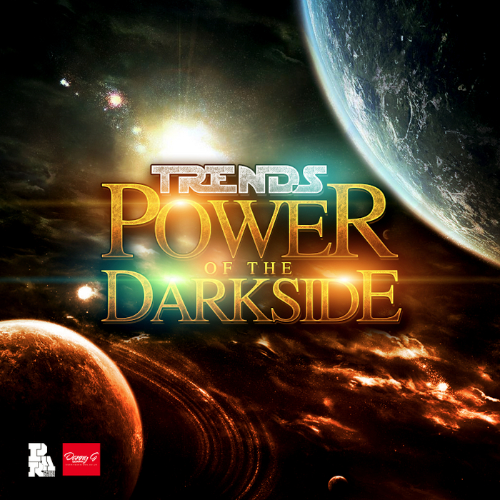 TRENDS - Power Of The Darkside