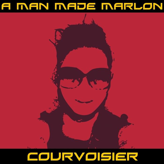 A MAN MADE MARLON - Courvoisier