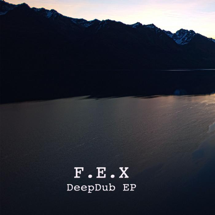 FEX - Deepdub EP