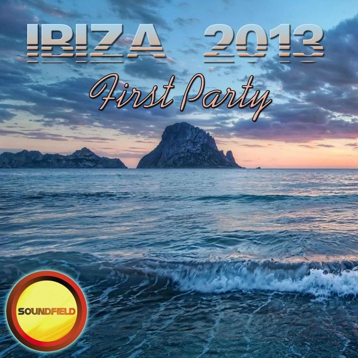 VARIOUS - Ibiza 2013 First Party