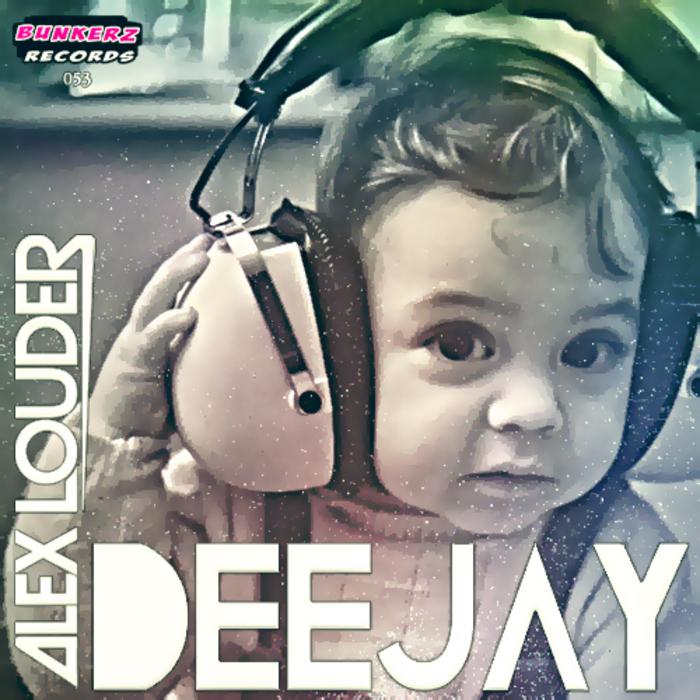 ALEX LOUDER - Deejay