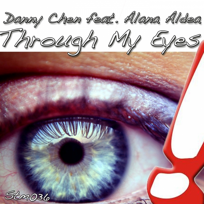CHEN, Danny feat ALANA ALDEA - Through My Eyes
