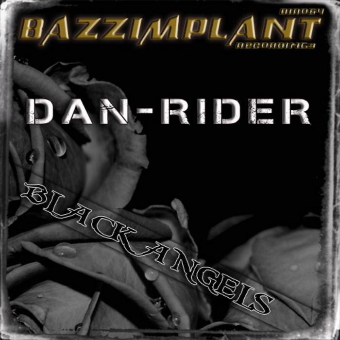DAN RIDER - Black Angels