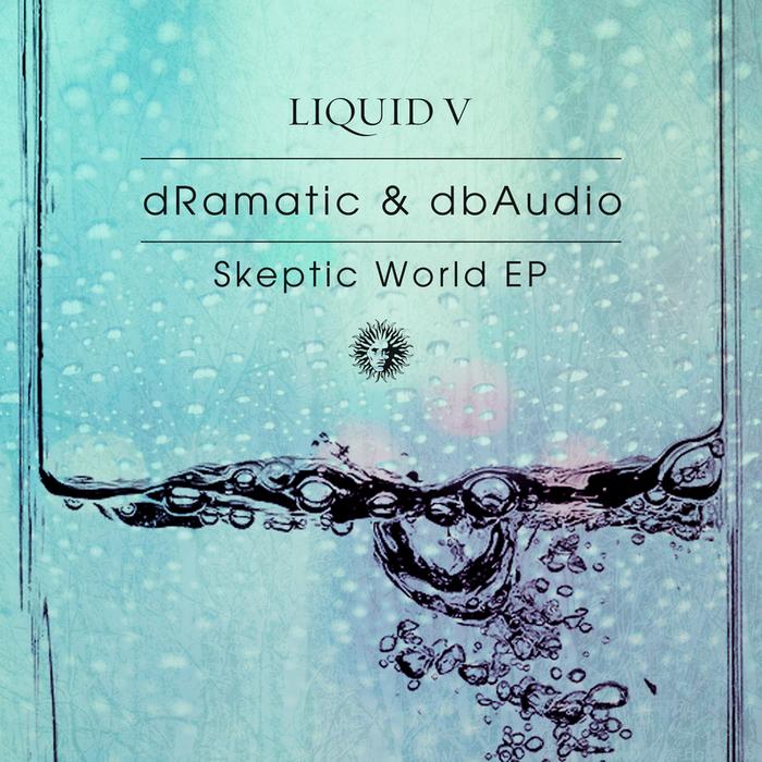 DRAMATIC/DBAUDIO - Skeptic World EP