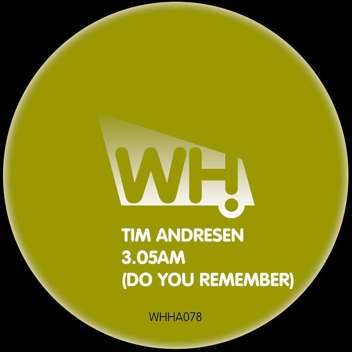 ANDRESEN, Tim - 3.05AM: Do You Remember