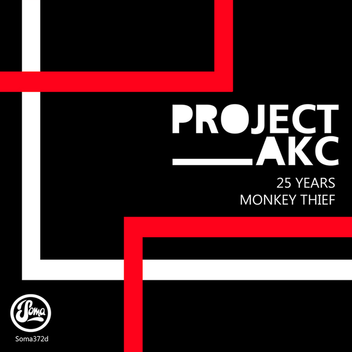 PROJECT AKC - 25 Years / Monkey Thief