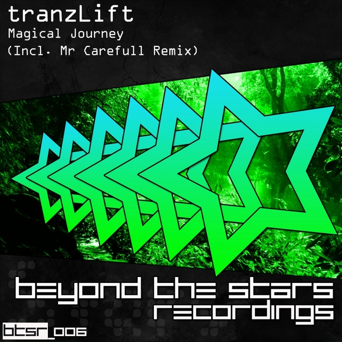 TRANZLIFT - Magical Journey