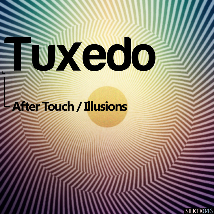 TUXEDO - After Touch/Illusions