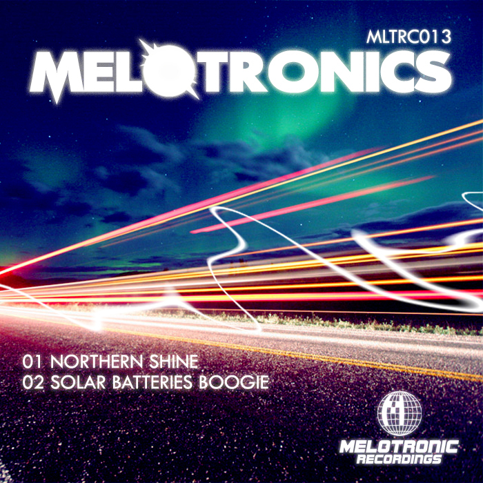 MELOTRONICS - Northern Shine