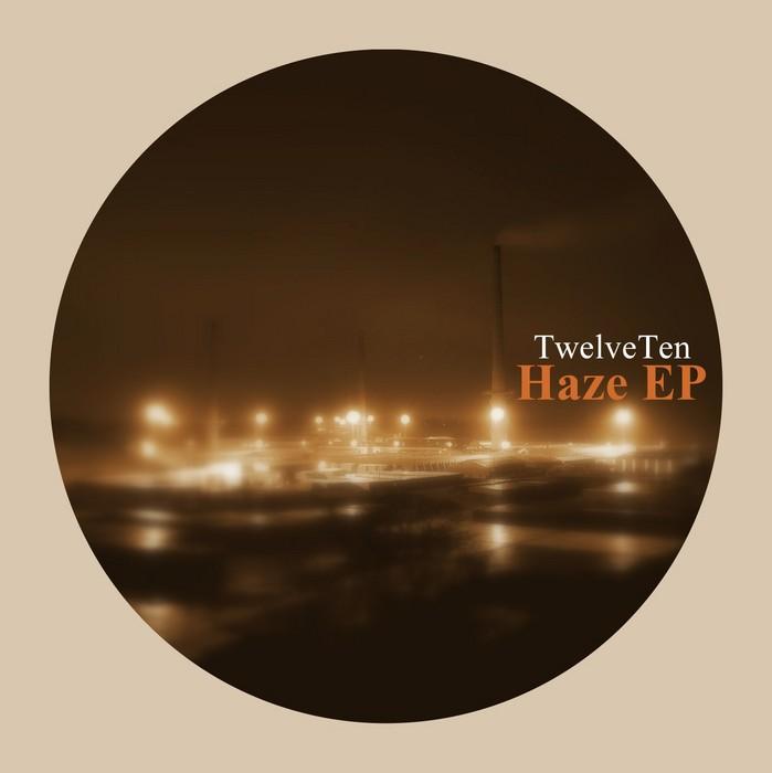 TWELVETEN - Haze EP