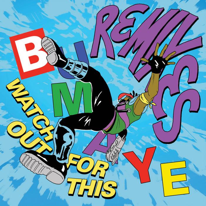 MAJOR LAZER - Watch Out For This (Bumaye) (Remixes)