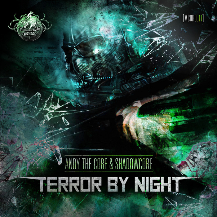 SHADOWCORE/ANDY THE CORE - Terror By Night