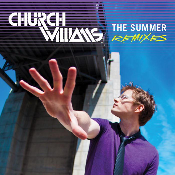 WILLIAMS, Church - The Summer (remixes)