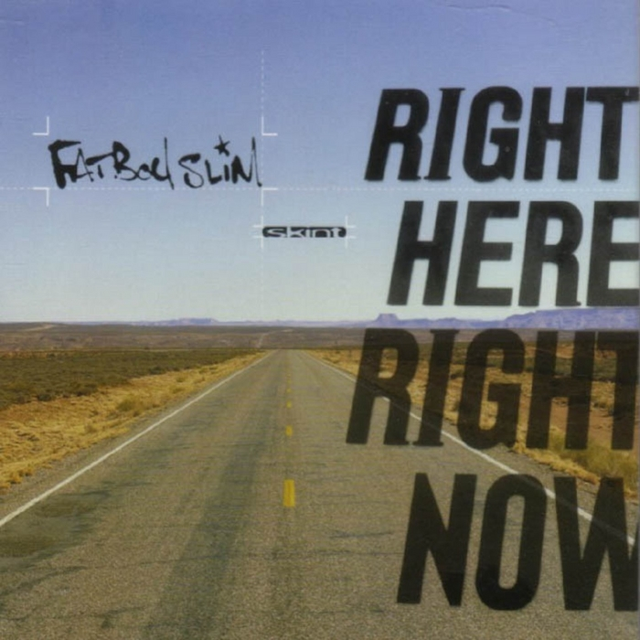 Right here, right now (freemasons club mix) by fatboy slim on.
