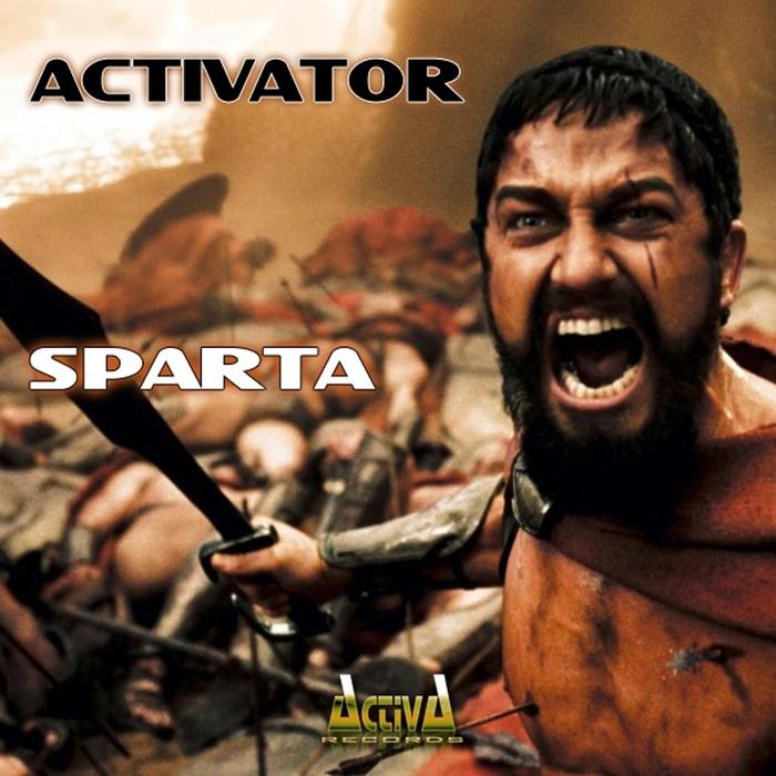 ACTIVATOR - Sparta
