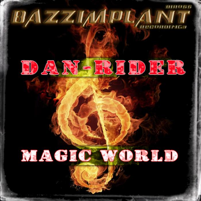 DAN RIDER - Magic World