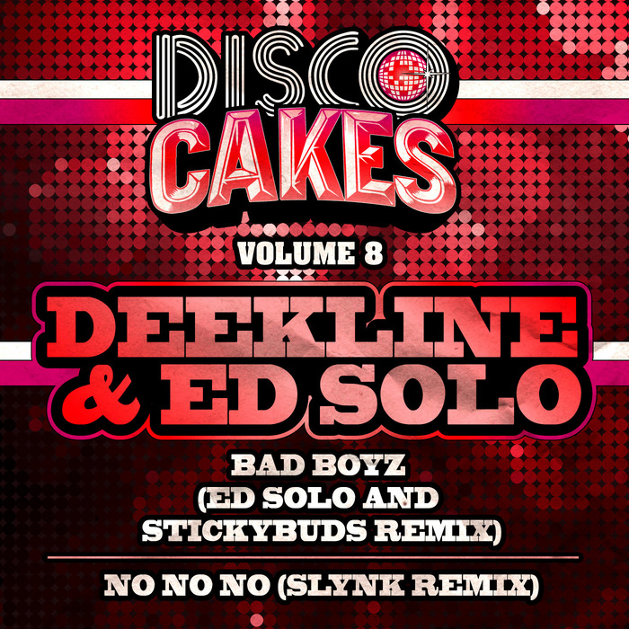 DEEKLINE/ED SOLO - Disco Cakes Vol 8