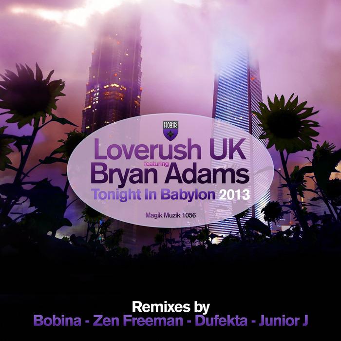 LOVERUSH UK feat BRYAN ADAMS - Tonight In Babylon (Remixes)
