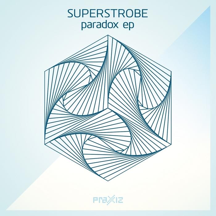 SUPERSTROBE - Paradox EP
