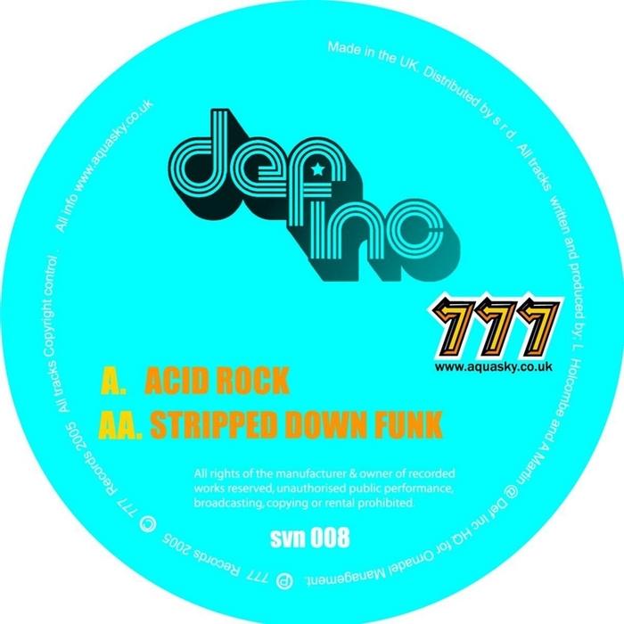 DEF INC - Acid Rock/Stripped Down Funk