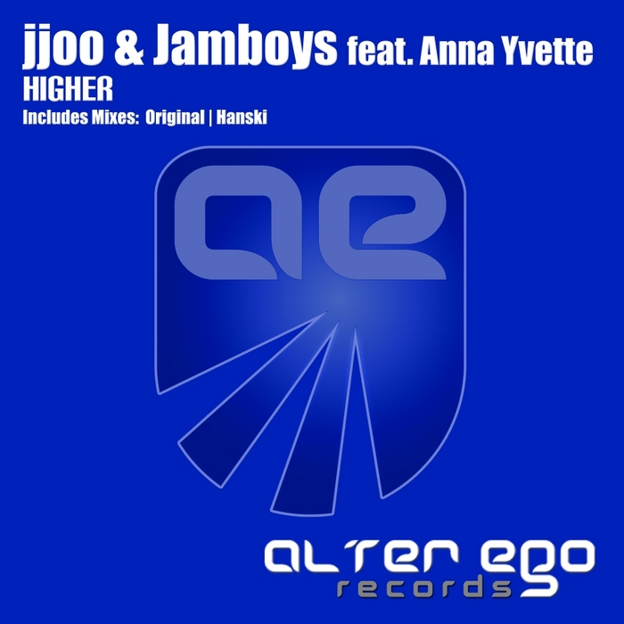 JJOO & JAMBOYS feat ANNA YVETTE - Higher