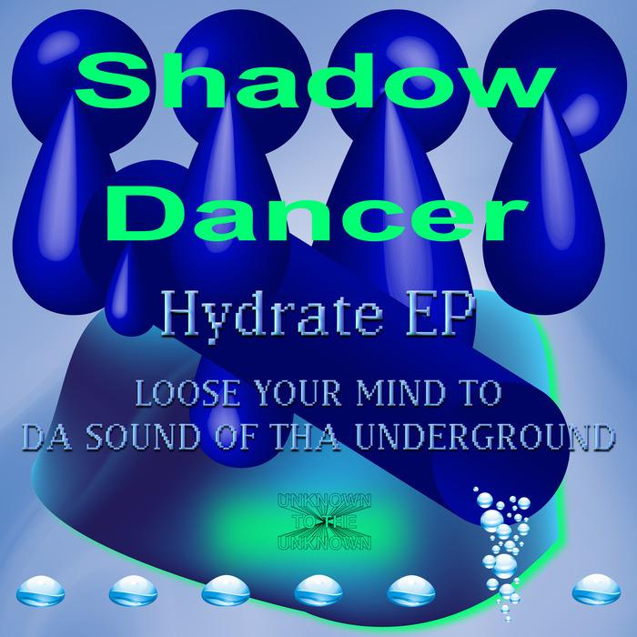SHADOW DANCER - Hydrate EP