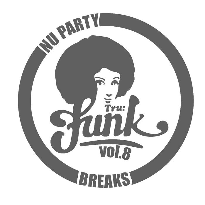 VARIOUS - Nu Party Breaks Vol 8