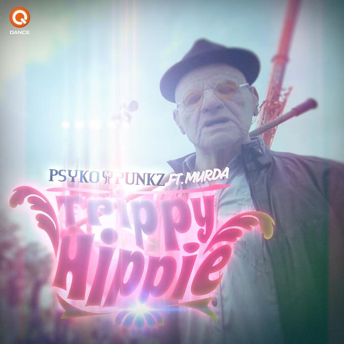 PSYKO PUNKZ feat MURDA - Trippy Hippie