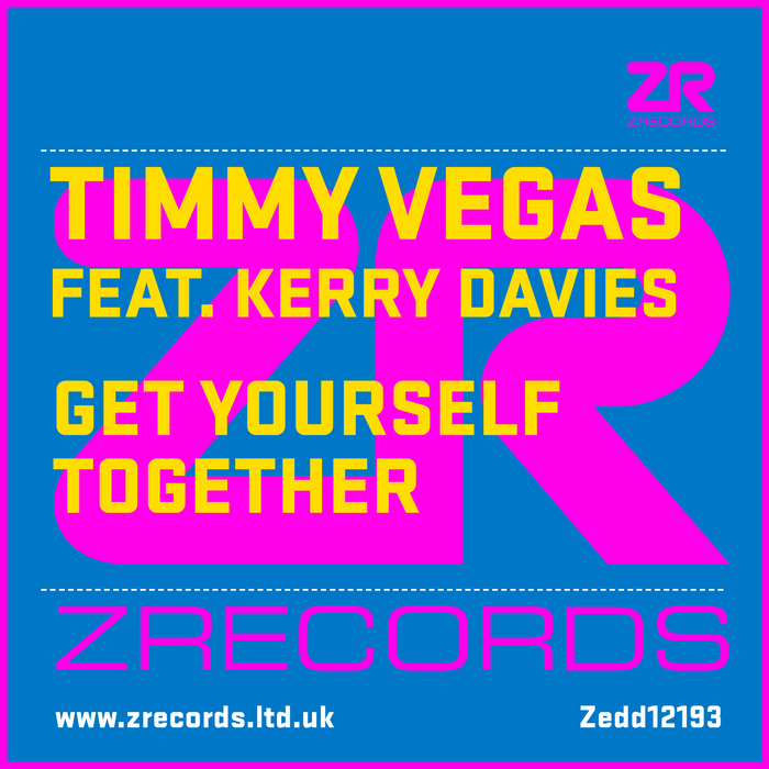 VEGAS, Timmy feat KERRY DAVIES - Get Yourself Togther