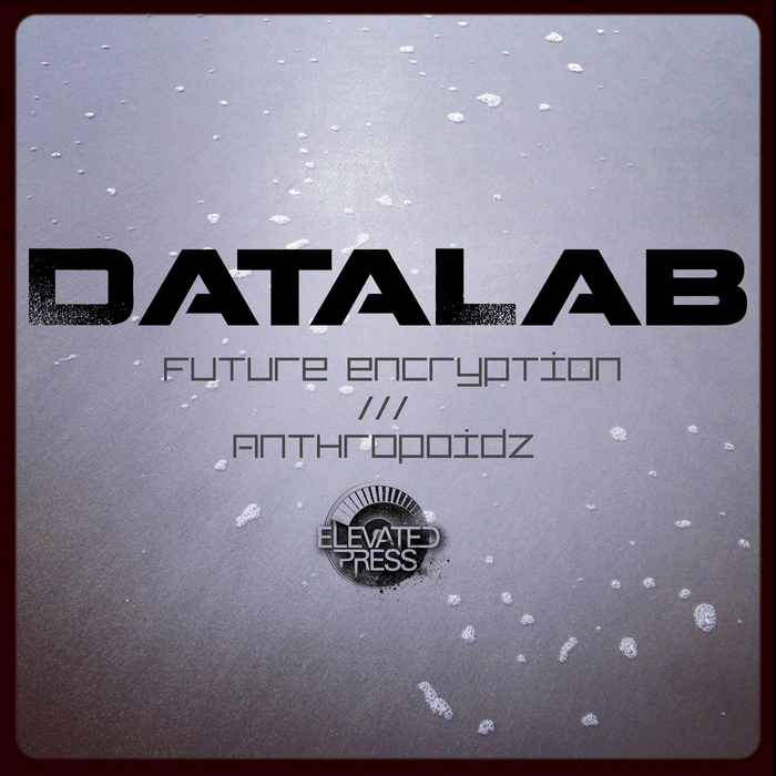 DATALAB - Future Encryption/Anthropoidz