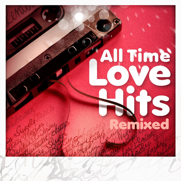 VARIOUS - All Time Love Hits (Remixed)