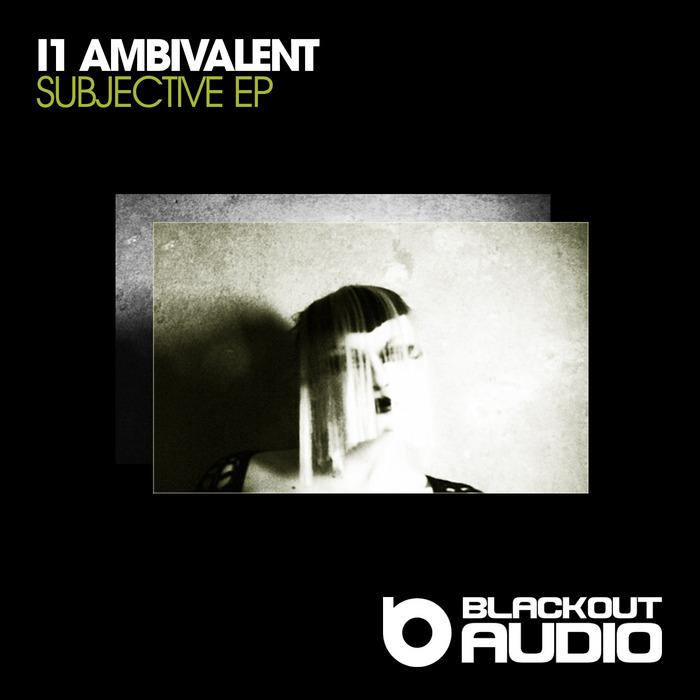 I1 AMBIVALENT - Ghost EP