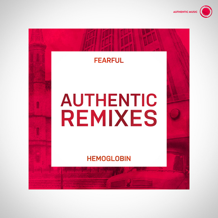 HEMOGLOBIN - Authentic Remixes
