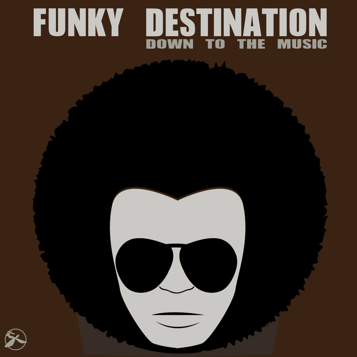 FUNKY DESTINATION - Down To The Music