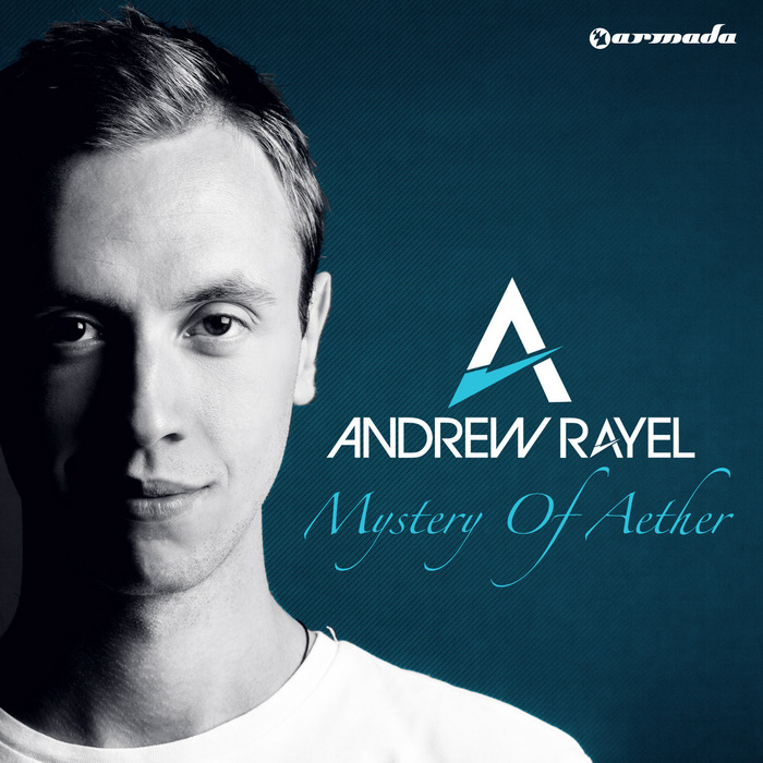 RAYEL, Andrew - Mystery Of Aether