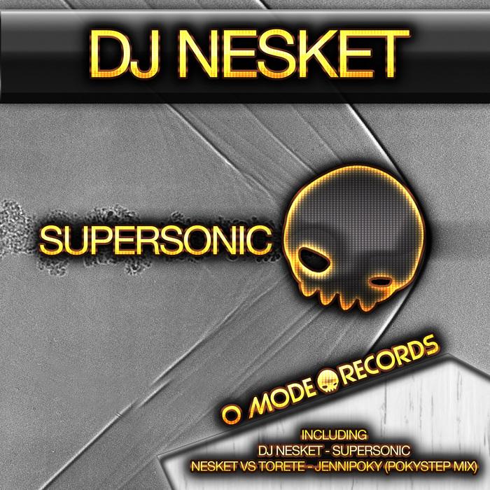 DJ NESKET - Supersonic
