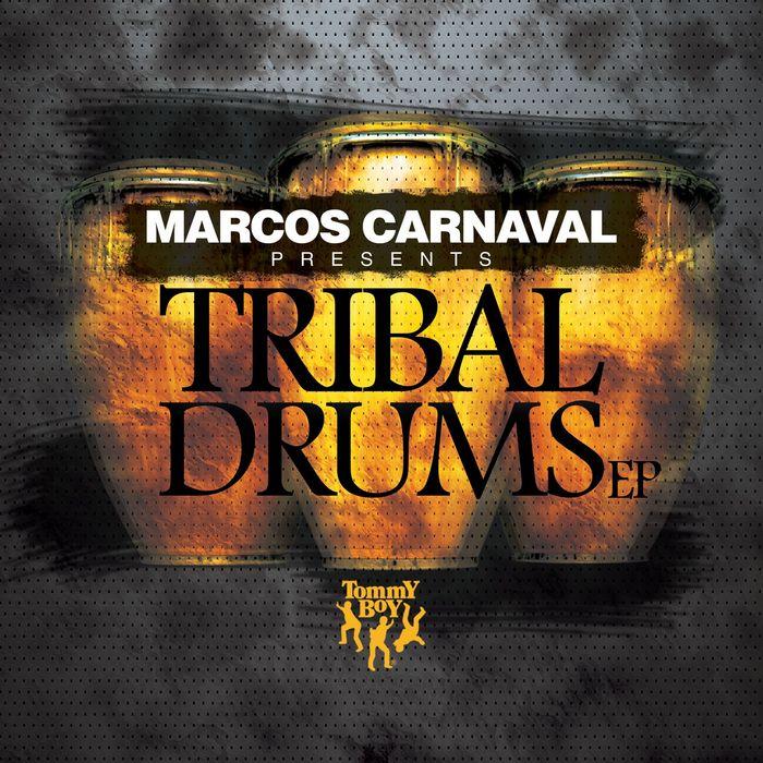MARCOS CARNAVAL/DONNY MARANO/EDUARDO JOSE - Marcos Carnaval Presents/Tribal Drums