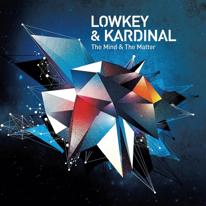 LOWKEY & KARDINAL - The Mind And The Matter