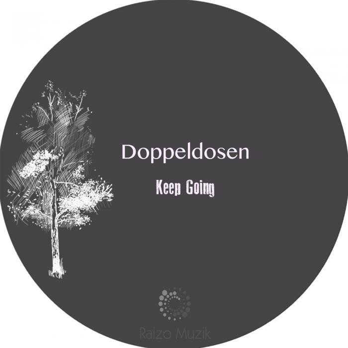 DOPPELDOSEN - Keep Going