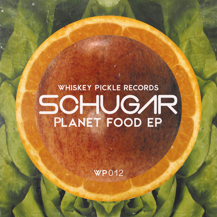 SCHUGAR - Planet Food EP