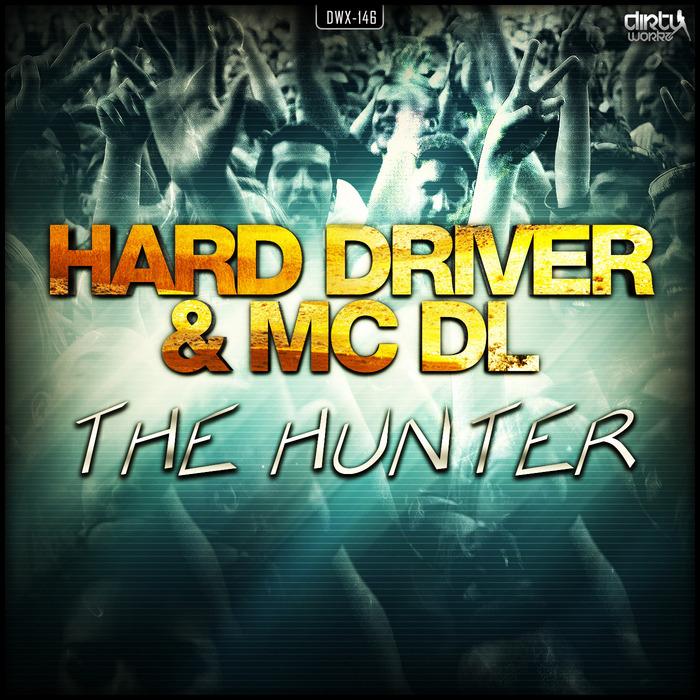 HARD DRIVER/MC DL - The Hunter