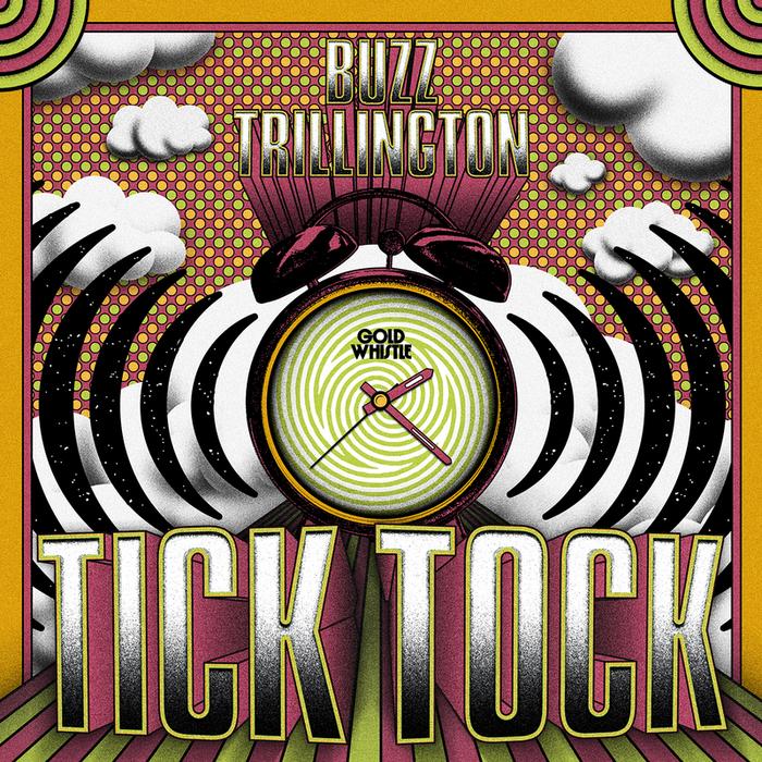 TRILLINGTON, Buzz - Tick Tock