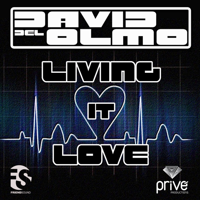 DEL OLMO, David - Living It Love