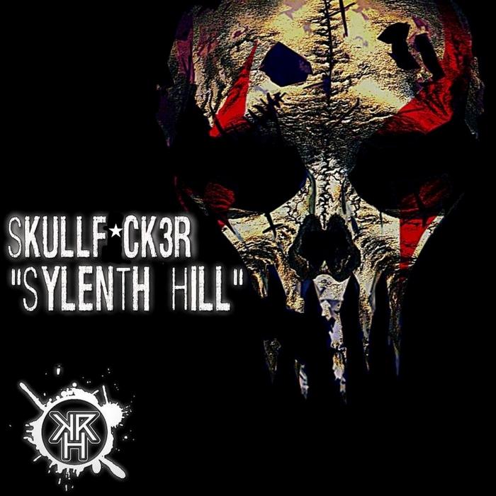 SKULLFUCK3R - Sylenth Hill