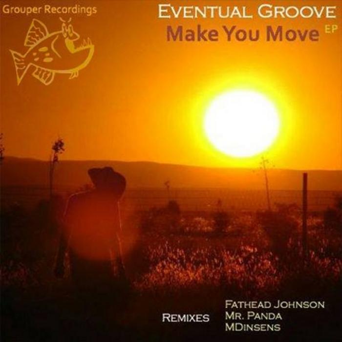 EVENTUAL GROOVE - Make Me MOve EP