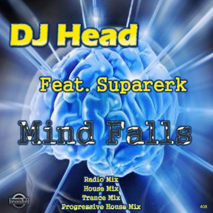 DJ HEAD feat SUPARERK - Mind Falls