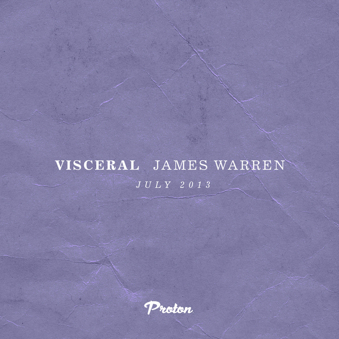 WARREN, James - Visceral - July 2013