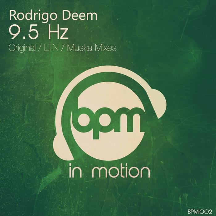 DEEM, Rodrigo - 9.5 Hz