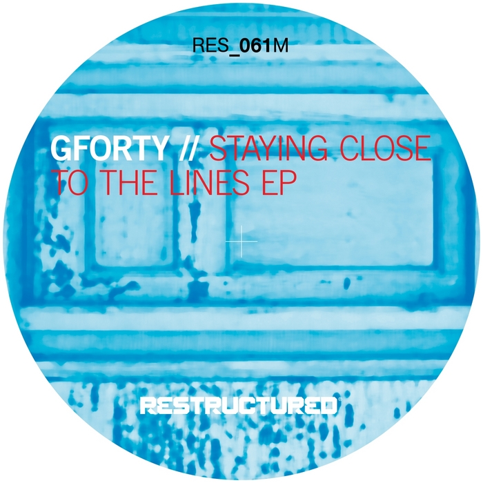 GFORTY - Staying Close To The Lines EP